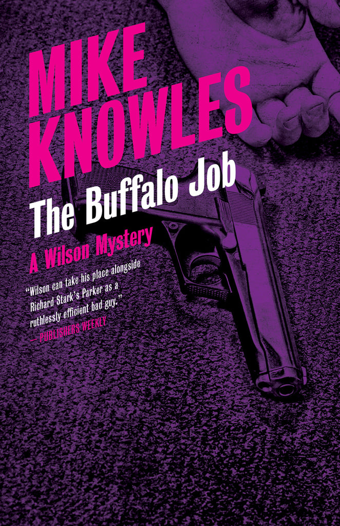 The Buffalo Job: A Wilson Mystery - ECW Press