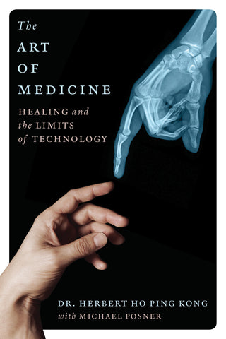 The Art of Medicine: Healing and the Limits of Technology - ECW Press