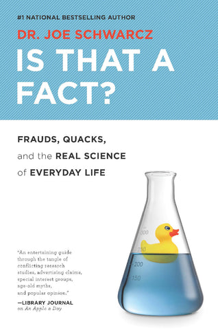 Is That a Fact?: Frauds, Quacks, and the Real Science of Everyday Life - ECW Press