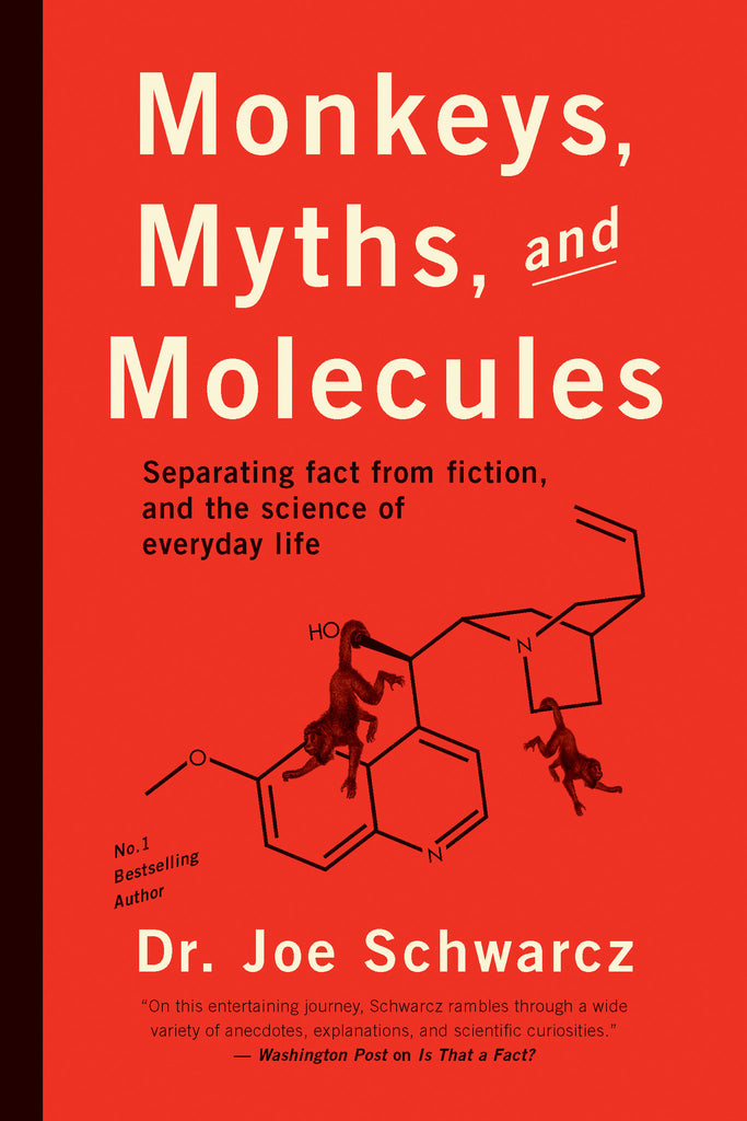 Monkeys, Myths, and Molecules: Separating Fact from Fiction, and the Science of Everyday Life - ECW Press