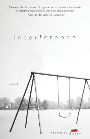Interference: A Novel - ECW Press