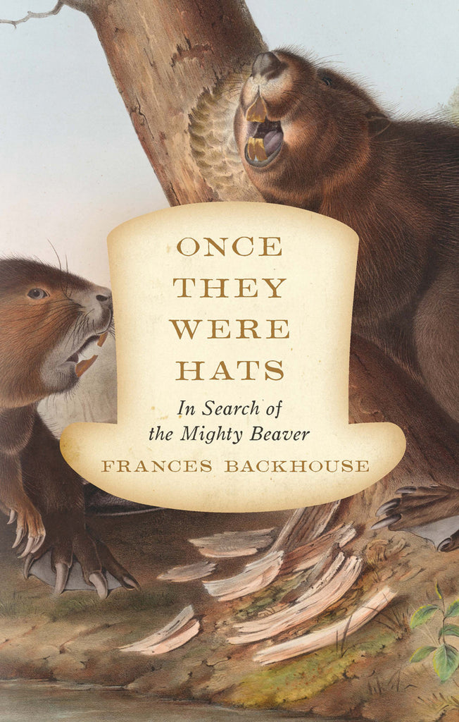 Once They Were Hats: In Search of the Mighty Beaver - ECW Press