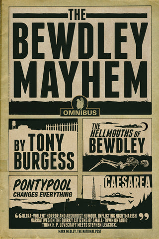 The Bewdley Mayhem: Hellmouths of Bewdley, Pontypool Changes Everything, Caesarea - ECW Press