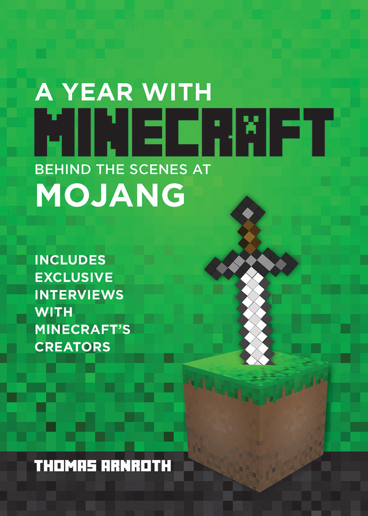 A Year with Minecraft: Behind the Scenes at Mojang - ECW Press