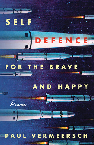 Self-Defence for the Brave and Happy by Paul Vermeersch, ECW Press