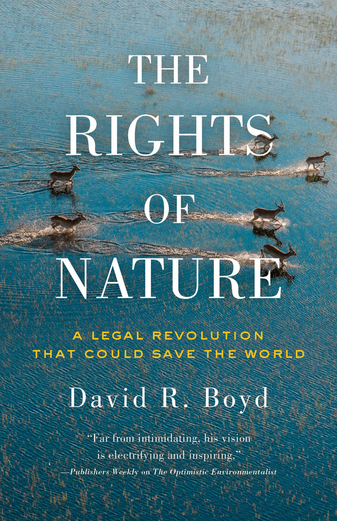 Rights of Nature, The by David R. Boyd, ECW Press