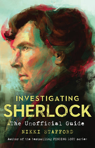 Investigating Sherlock: The Unofficial Guide - ECW Press
