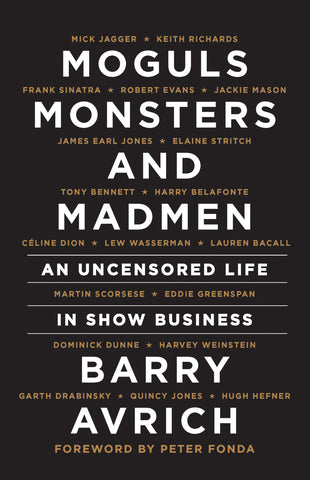 Moguls, Monsters and Madmen : An Uncensored Life in Show Business - ECW Press