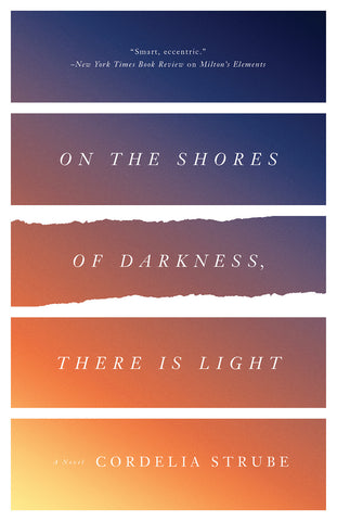 On the Shores of Darkness, There Is Light - ECW Press
