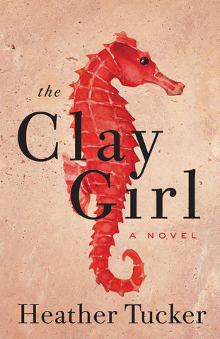 The Clay Girl: A Novel - ECW Press