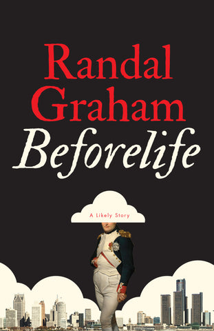 Beforelife by Randal Graham, ECW Press