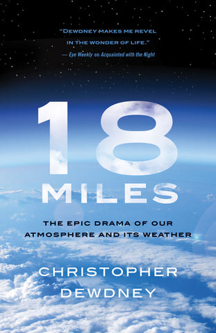 18 Miles by Christopher Dewdney, ECW Press