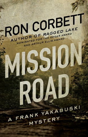 Mission Road by Ron Corbett, ECW Press