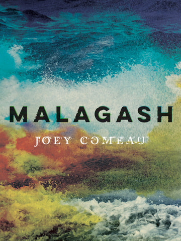 Malagash by Joey Comeau, ECW Press