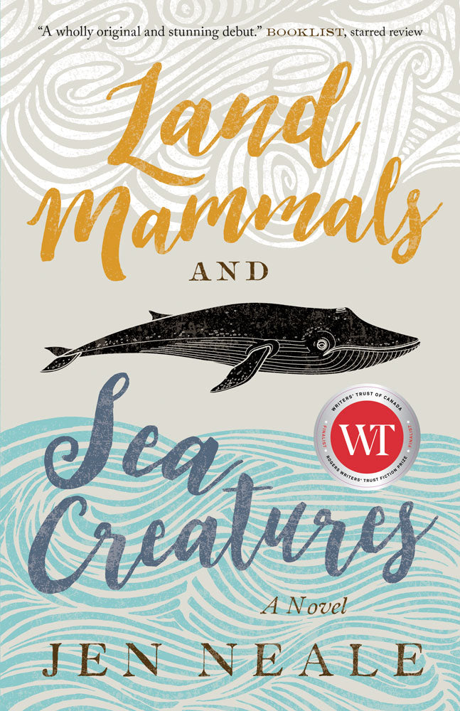 Land Mammals and Sea Creatures by Jen Neale, ECW Press