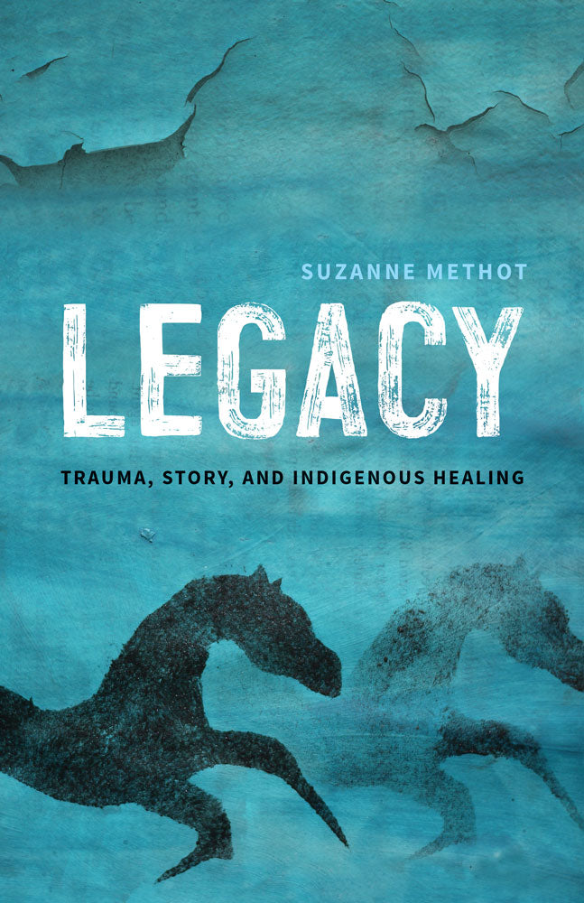 Legacy by Suzanne Methot, ECW Press