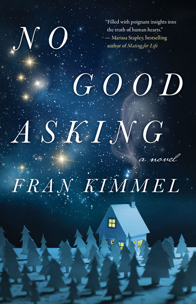 No Good Asking: A Novel