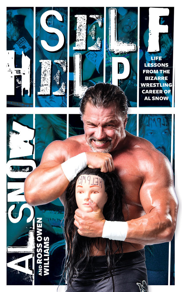 Self Help by Al Snow and Ross Owen Williams, ECW Press