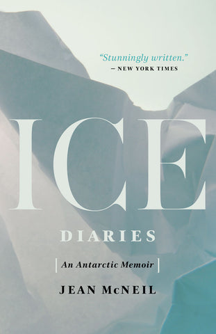 Ice Diaries by Jean McNeil, ECW Press