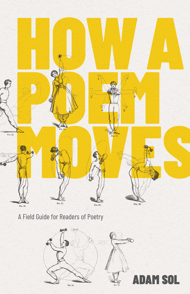How a Poem Moves by Adam Sol, ECW Press