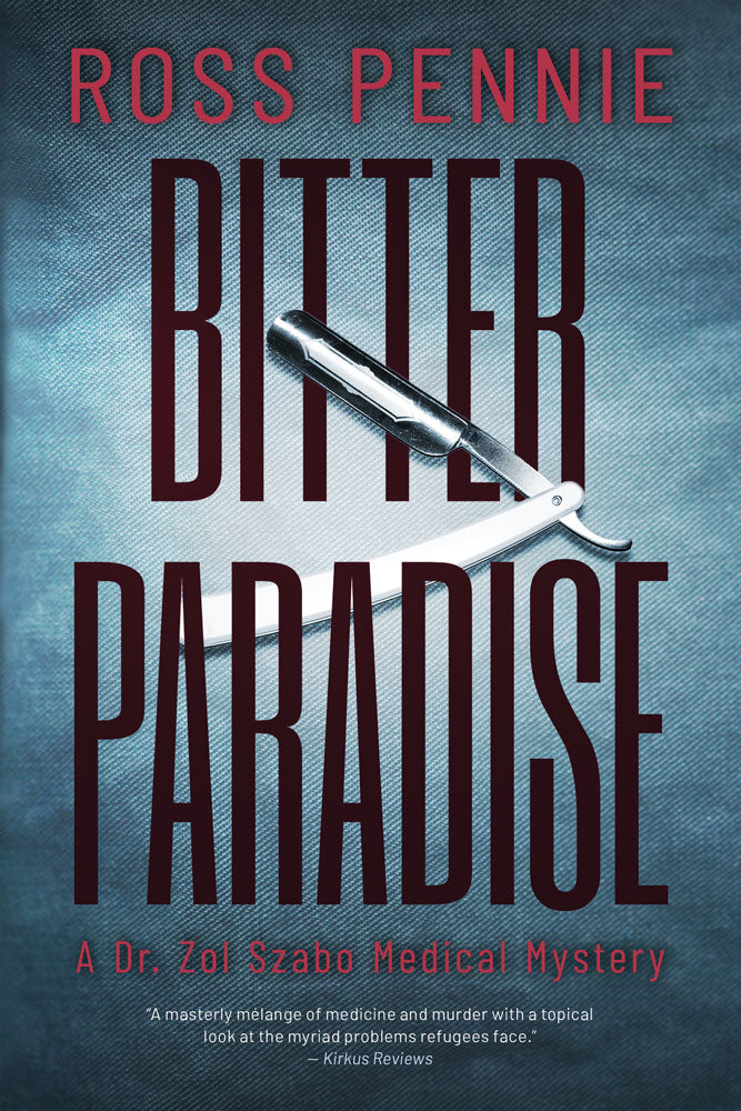 Bitter Paradise by Ross Pennie, ECW Press