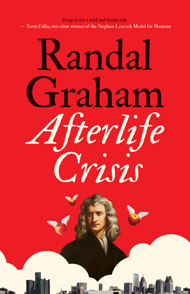 Afterlife Crisis by Randal Graham, ECW Press
