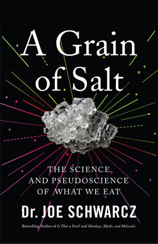 Grain of Salt, A by Dr. Joe Schwarcz, ECW Press