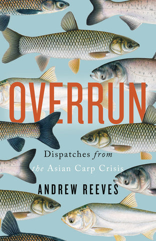 Overrun by Andrew Reeves, ECW Press