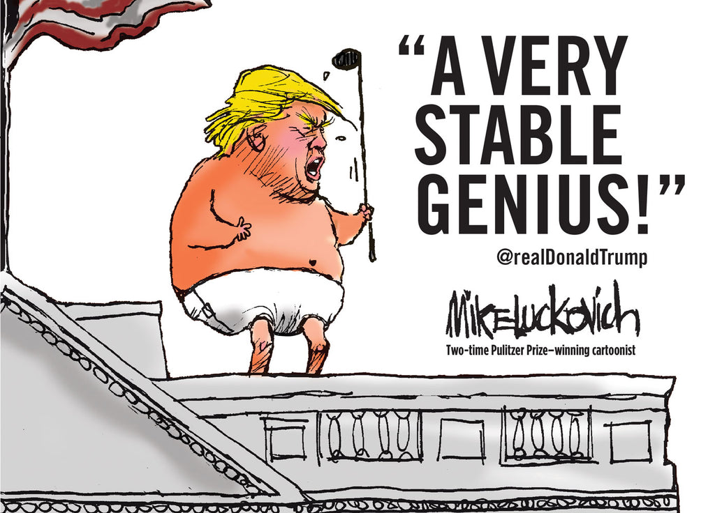 Very Stable Genius, A by Mike Luckovich, ECW Press
