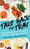 Take Back the Tray by Joshna Maharaj, ECW Press