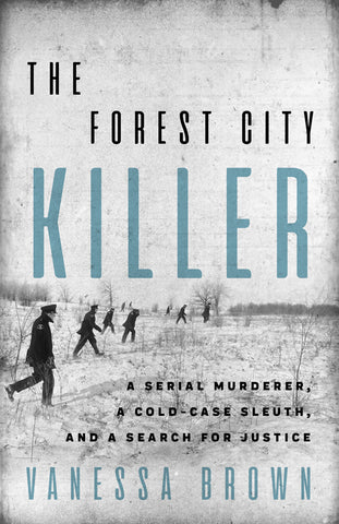 Forest City Killer, The by Vanessa Brown, ECW Press