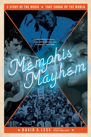 Memphis Mayhem by David A. Less, ECW Press