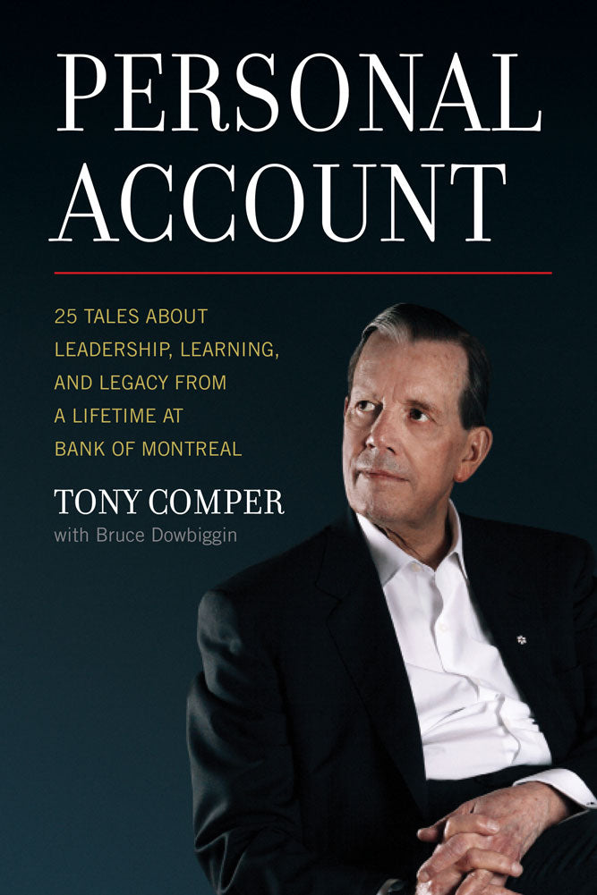 Personal Account by Tony Comper with Bruce Dowbiggin, ECW Press