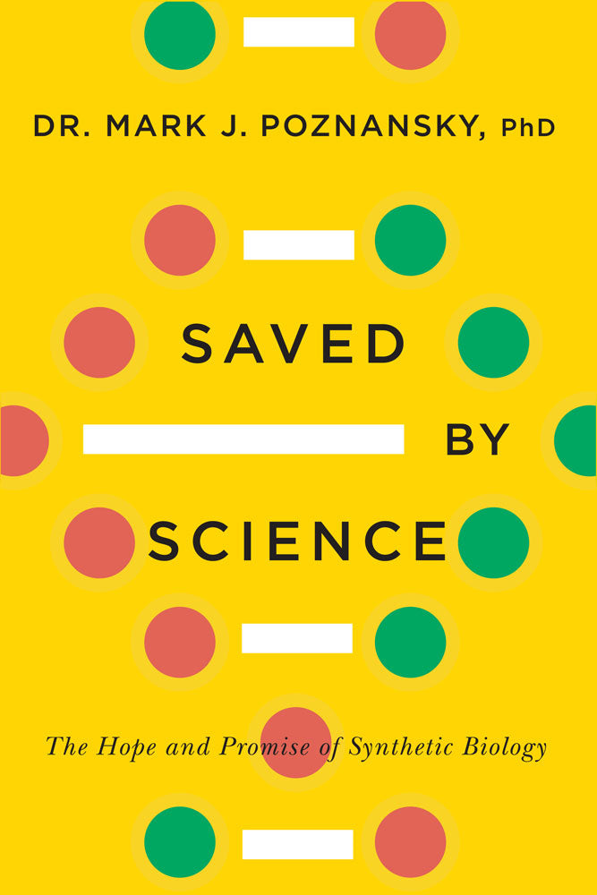 Saved by Science by Mark J. Poznansky, ECW Press