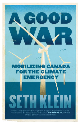 A Good War by Seth Klein, ECW Press