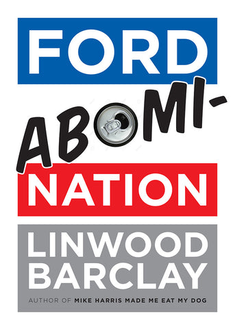 Ford AbomiNation by Linwood Barclay, ECW Press