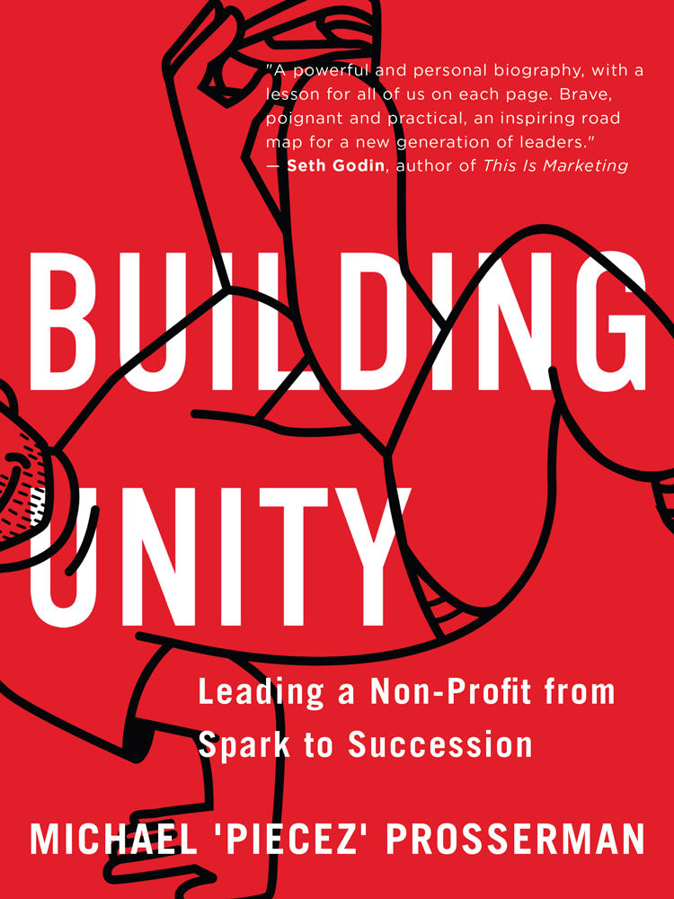 Building Unity by Michael 'Piecez' Prosserman, ECW Press