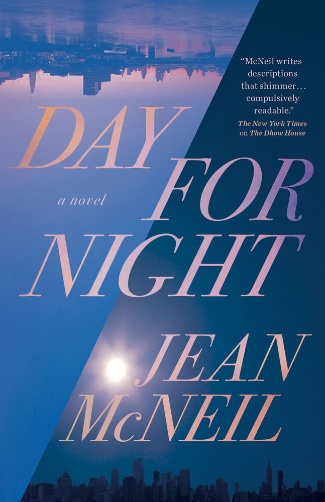 Day for Night by Jean McNeil, ECW Press