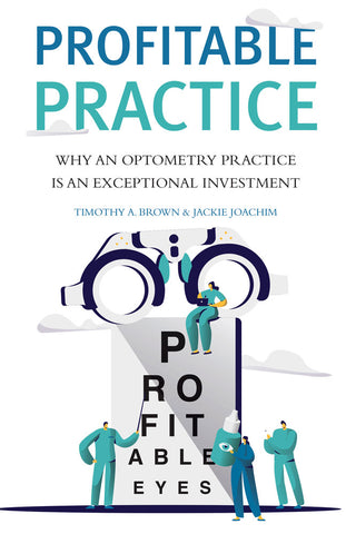 Profitable Practice (Optometry) by Timothy A. Brown and Jackie Joachim, ECW Press