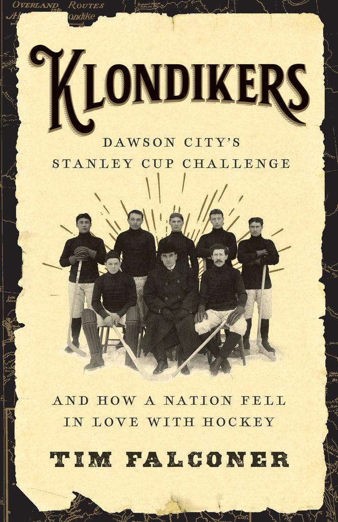 Klondikers by Tim Falconer, ECW Press