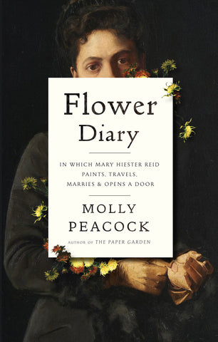 Flower Diary by Molly Peacock, ECW Press