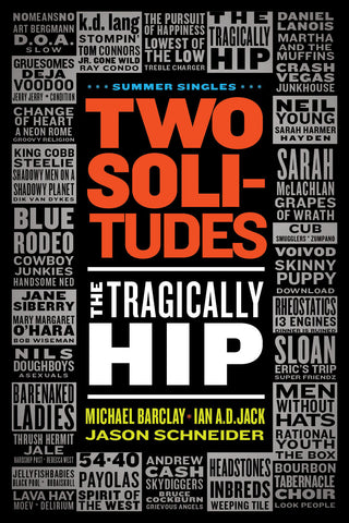 Two Solitudes: The Tragically Hip - ECW Press
