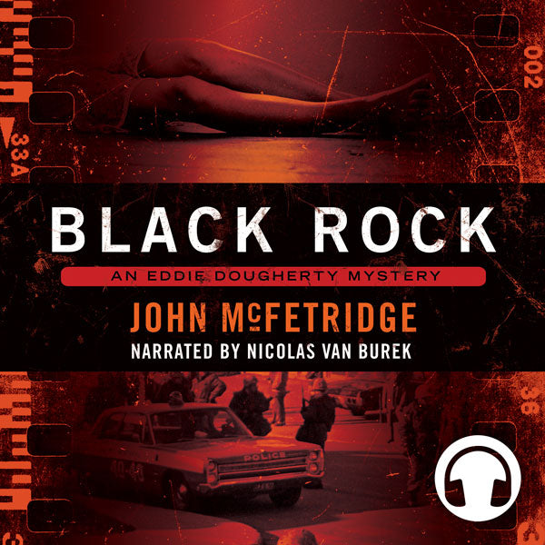 Black Rock by John McFetridge, narrated by Nicolas Van Burek, ECW Press