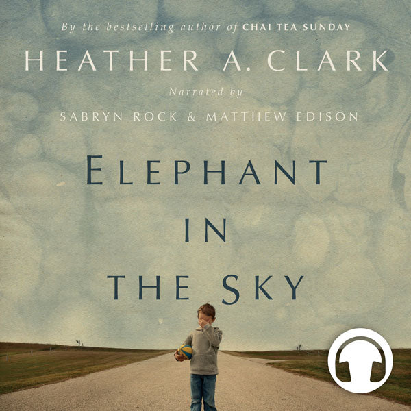 Elephant in the Sky by Heather A. Clark, narrated by Sabryn Rock and Matthew Edison, ECW Press