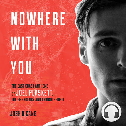Nowhere with You by Josh O'Kane, narrated by Jonathan Watton, ECW Press