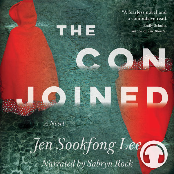 The Conjoined by Jen Sookfong Lee, narrated by Sabryn Rock, ECW Press