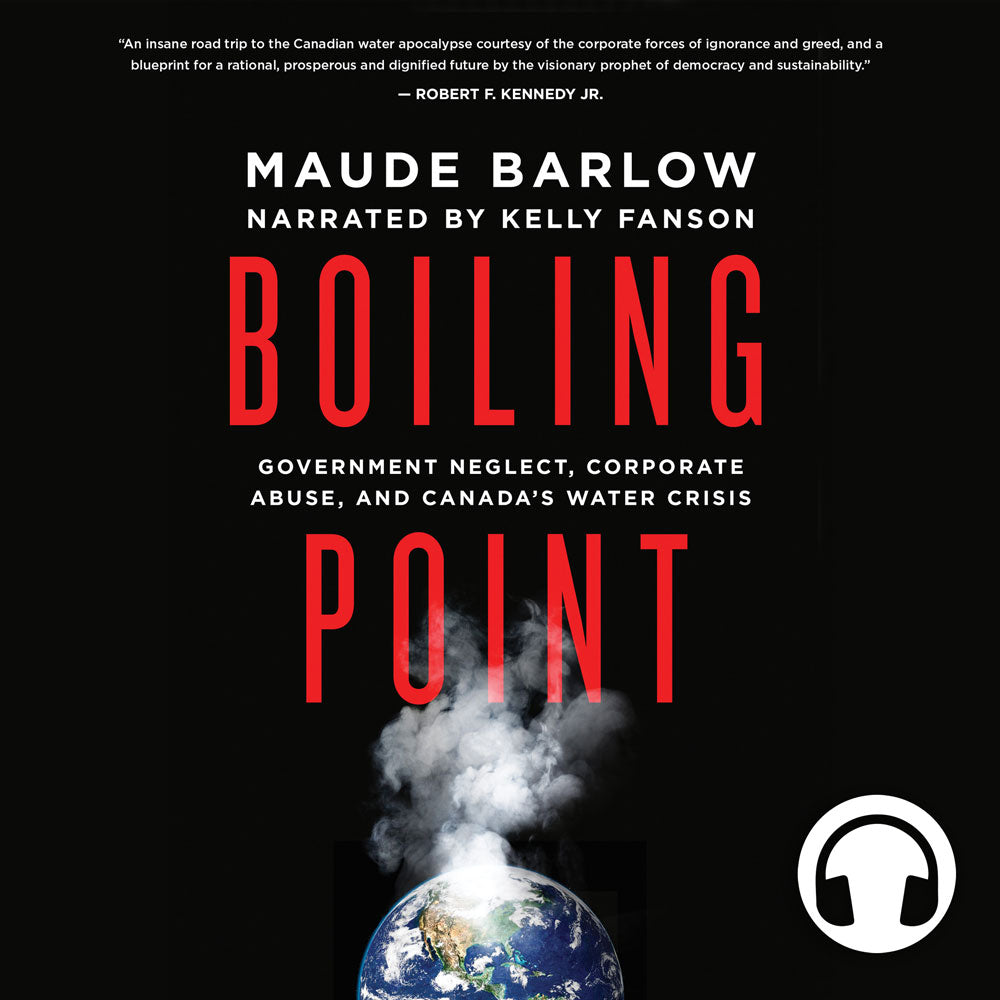 Boiling Point by Maude Barlow, narrated by Kelly Fanson, ECW Press