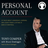 Personal Account Audiobook by Tony Comper with Bruce Dowbiggin, ECW Press