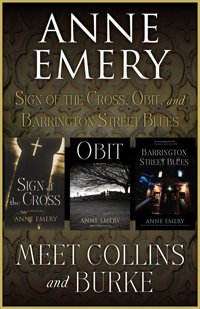 Cover image for Meet Collins and Burke collection by Anne Emery, includes Sign of the Cross, Obit and Barrington Street Blues in one ebook bundle