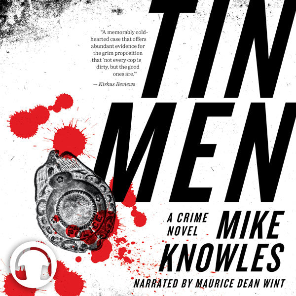 Tin Men by Mike Knowles, narrated by Maurice Dean Wint, ECW Press
